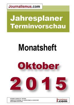 Jahresplaner Terminvorschau  –  Monatsheft Oktober 2015 von Brück,  Jürgen, Diesler,  Peter, Lindl,  Michaela, Weichmann,  Birgit