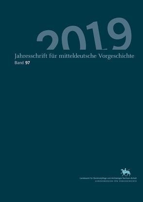 Jahresschrift für mitteldeutsche Vorgeschichte / Jahreschrift für Mitteldeutsche Vorgeschichte (Band 97) von Meller,  Harald