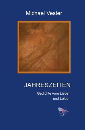 JAHRESZEITEN von Vester,  Michael