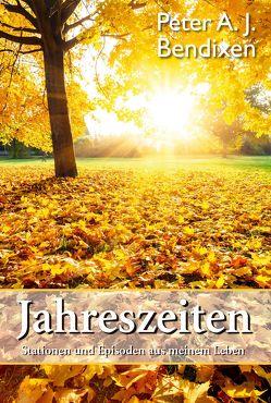 Jahreszeiten von Bendixen,  Peter