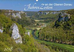 JahresZeiten an der Oberen Donau (Wandkalender 2018 DIN A2 quer) von Beck,  Andreas