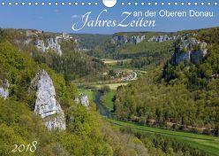 JahresZeiten an der Oberen Donau (Wandkalender 2018 DIN A4 quer) von Beck,  Andreas