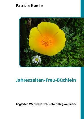 Jahreszeiten-Freu-Büchlein von Koelle,  Patricia