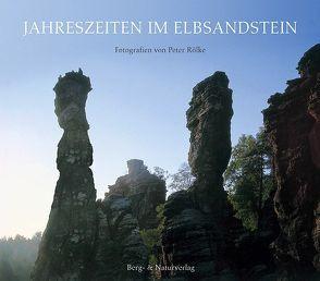Jahreszeiten im Elbsandstein von Graf,  Dietrich, Rölke,  Peter, Schober,  Manfred
