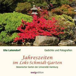 Jahreszeiten im Loki-Schmidt-Garten von Latendorf,  Ute