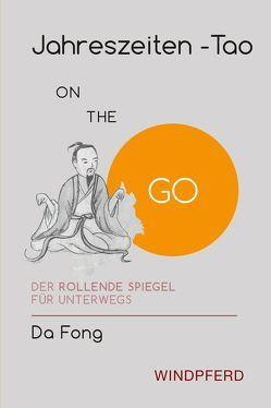 Jahreszeiten-Tao ON THE GO von Da Fong