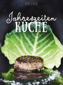 Jahreszeitenküche von Feißt & Feißt von Baumann,  Uwe, Feißt,  Andreas, Feißt,  Thomas, Wehrle,  Sebastian
