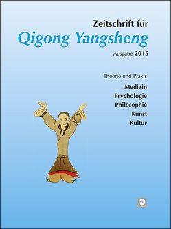 Jahreszeitschrift 2015 für Qigong Yangsheng