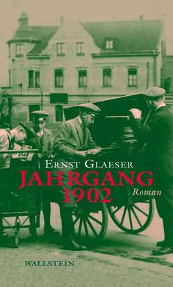 Jahrgang 1902 von Glaeser,  Ernst, Klein,  Christian