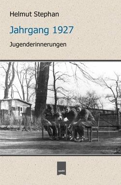Jahrgang 1927 von Stephan,  Constantin, Stephan,  Helmut