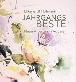Jahrgangs Beste von Hofmann,  Ekkehardt