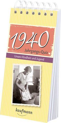 Jahrgangs-Quiz 1940