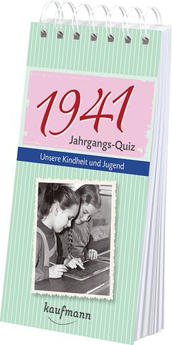 Jahrgangs-Quiz 1941 von Jacob,  Tom, Nussbaum-Jacob,  Daniela