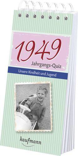 Jahrgangs-Quiz 1949 von Jacob,  Tom, Nussbaum-Jacob,  Daniela