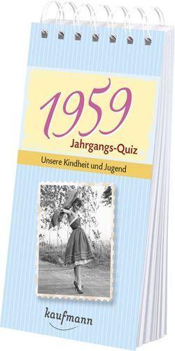 Jahrgangs-Quiz 1959 von Jacob,  Tom, Nussbaum-Jacob,  Daniela