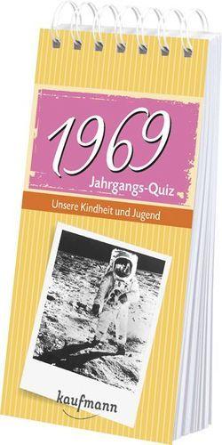 Jahrgangs-Quiz 1969 von Jacob,  Tom, Nussbaum-Jacob,  Daniela