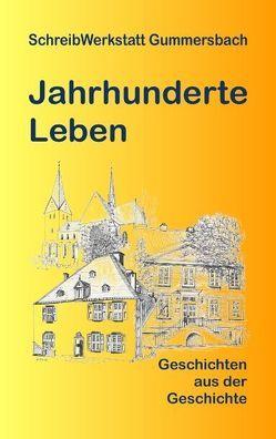 Jahrhunderte Leben von Buchfeld,  Monica, et al., Lösken,  Uta