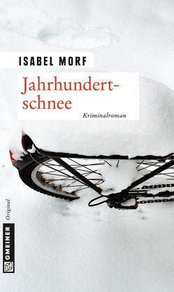 Jahrhundertschnee von Morf,  Isabel