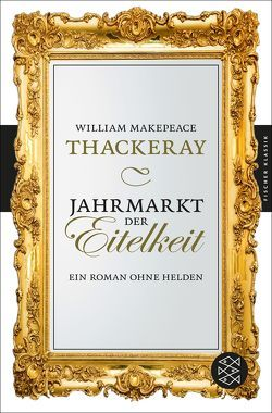Jahrmarkt der Eitelkeit von Conrad,  Heinrich, Thackeray,  William Makepeace