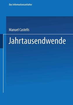 Jahrtausendwende von Castells,  Manuel