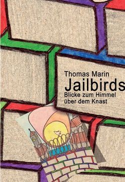 Jailbirds von Marin,  Thomas