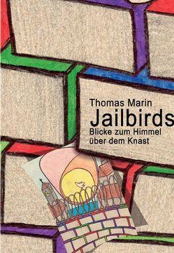Jailbirds von Marin,  Thomas