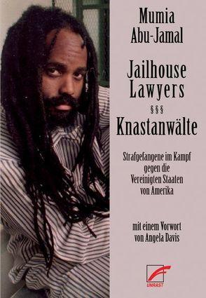 Jailhouse Lawyers – Knastanwälte von Abu-Jamal,  Mumia, Davis,  Angela, Hartwig,  Sonja, Schiffmann,  Annette, Schiffmann,  Michael