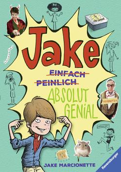 Jake – Absolut genial von Marcionette,  Jake, Rothfuss,  Ilse, Villa,  Victor Rivas