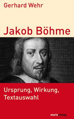 Jakob Böhme von Wehr,  Gerhard