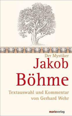 Jakob Böhme von Böhme,  Jakob, Wehr,  Gerhard