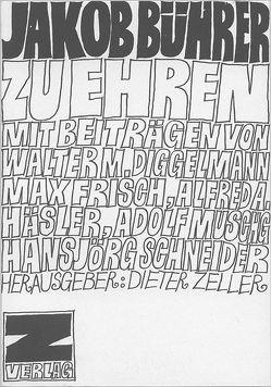 Jakob Bührer zu Ehren von Diggelmann,  Walter M, Frisch,  Max, Häsler,  Alfred A, Zeller,  Dieter