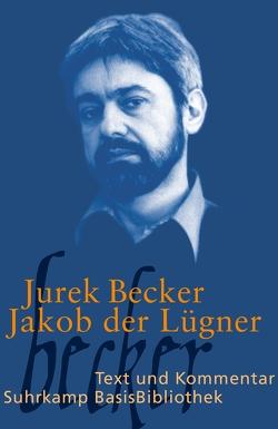 Jakob der Lügner von Becker,  Jurek, Kraft,  Thomas