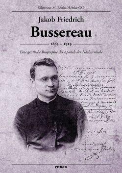 Jakob Friedrich Bussereau von Hetzler,  M. Editha