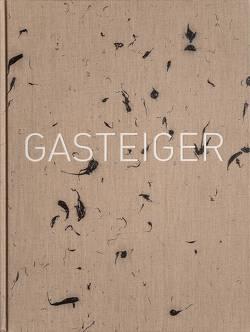 Jakob Gasteiger von Hochleitner,  Martin, Jandl-Jörg,  Eva