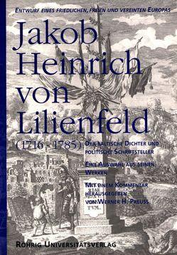 Jakob Heinrich von Lilienfeld (1716-1785) von Lilienfeld,  Jakob Heinrich von, Preuss,  Werner