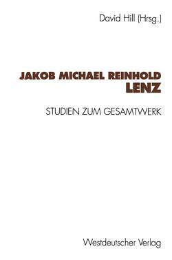 Jakob Michael Reinhold Lenz von Hill,  David
