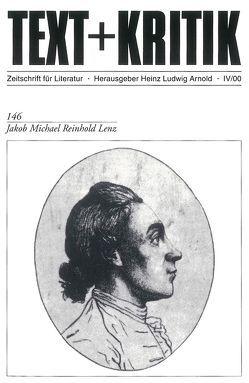 Jakob Michael Reinhold Lenz von Arnold,  Heinz Ludwig, Kagel,  Martin