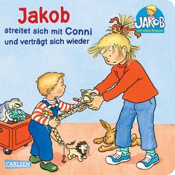 Jakob streitet sich mit Conni und verträgt sich wieder von Friedl,  Peter, Grimm,  Sandra
