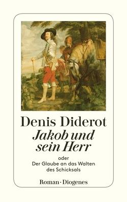 Jakob und sein Herr von Diderot,  Denis, Widmer,  Walter