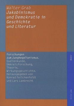 Jakobinismus und Demokratie in Geschichte und Literatur von Grab,  Walter