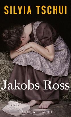 Jakobs Ross von Tschui,  Silvia