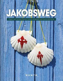 Jakobsweg von KUNTH Verlag