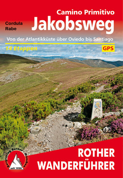 Jakobsweg – Camino Primitivo von Rabe,  Cordula