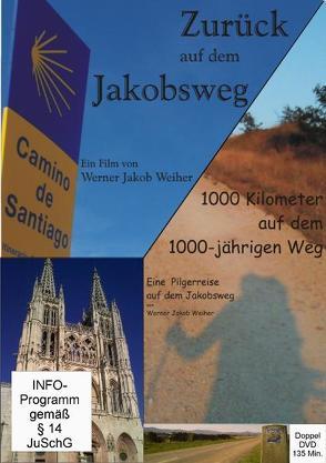 Jakobsweg live Doppel-DVD von Weiher,  Werner J