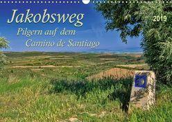 Jakobsweg – pilgern auf dem Camino de Santiago (Wandkalender 2019 DIN A3 quer) von Roder,  Peter