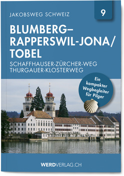 Jakobsweg Schweiz Band 9