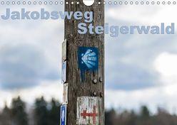 Jakobsweg Steigerwald (Wandkalender 2019 DIN A4 quer) von Will,  Hans