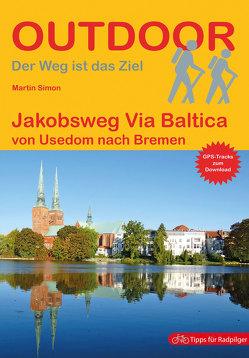 Jakobsweg Via Baltica von Simon,  Martin