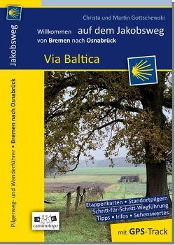 Jakobsweg – Via Baltica | von Bremen nach Osnabrück von Gottschewski,  Christa und Martin