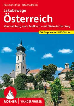 Jakobswege Österreich von Stöckl,  Marcus, Stöckl-Pexa,  Rosemarie